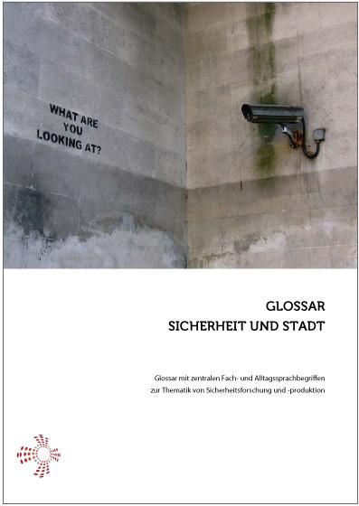 """Glossar """"Sicherheit und Stadt"""""""